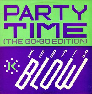 Blow, Kurtis Party Time (The Go-Go Edition)
