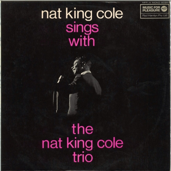 Cole, Nat King The Nat King Cole Trio