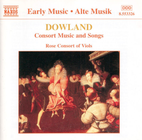 Dowland - Rose Consort Of Viols Consort Music And Songs CD