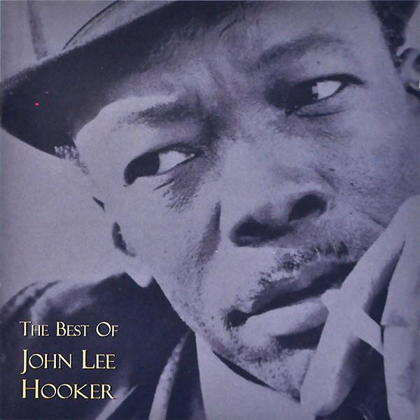John Lee Hooker The Best of John Lee Hooker
