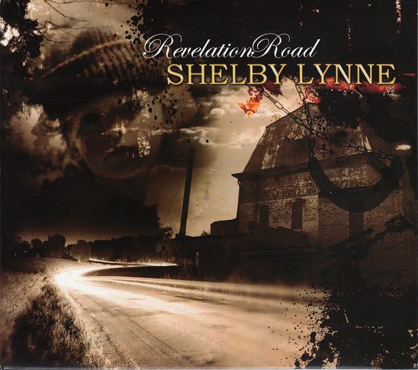 Lynne, Shelby Revelation Road
