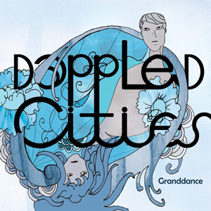 Dappled Cities Granddance CD