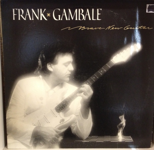 Gambale, Frank Brave New Guitar