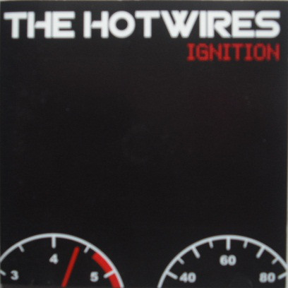 Hotwires (The) Ignition CD
