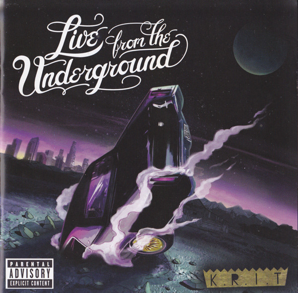 Big K.R.I.T. Live From The Underground