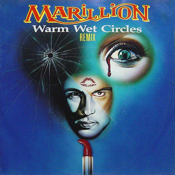 Marillion Warm Wet Circles