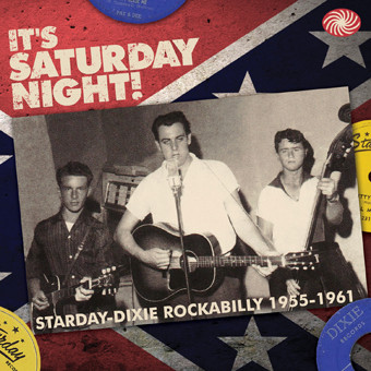 Various It's Saturday Night! Starday-Dixie Rockabilly 1955-1961