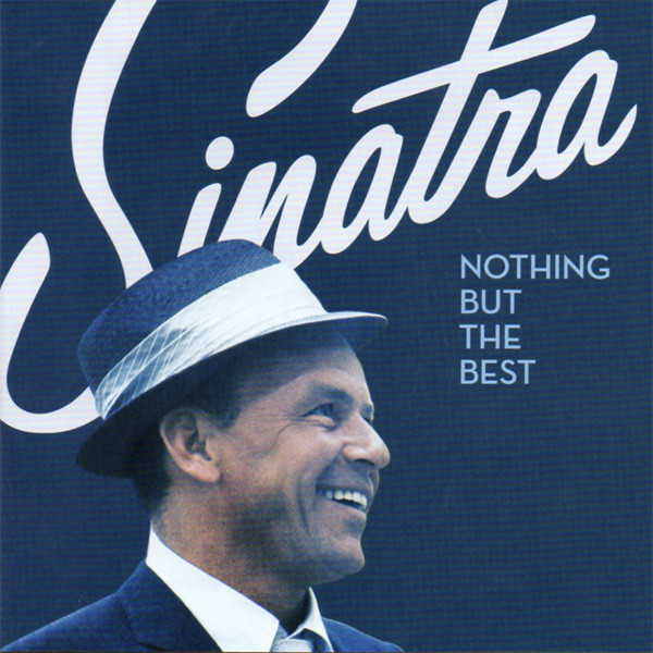 Sinatra, Frank Nothing But The Best