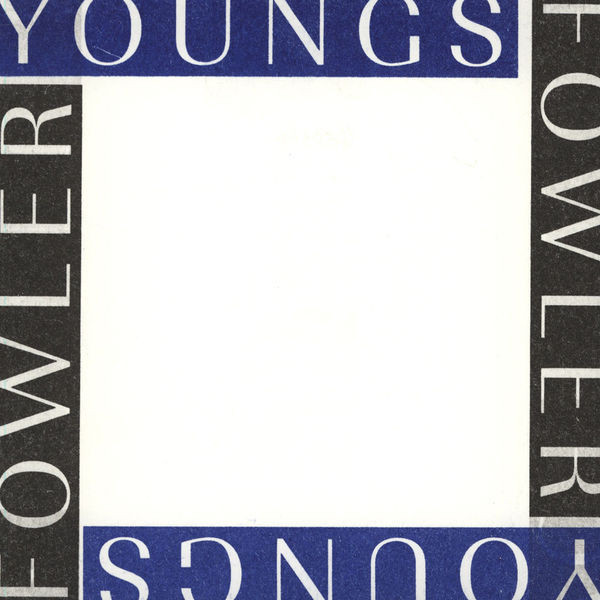 Youngs, Richard / Luke Fowler Yellow Gardens