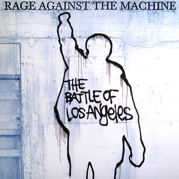 Rage Against The Machine The Battle Of Los Angeles Vinyl