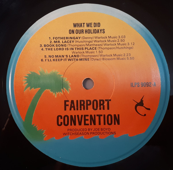 Fairport Convention What We Did On Our Holidays Vinyl