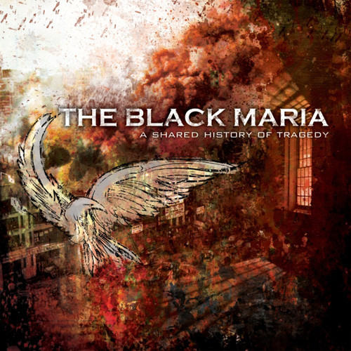 Black Maria (The) A Shared History Of Tragedy