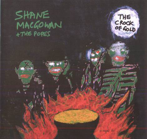 MacGowan Shane & The Popes The Crock Of Gold