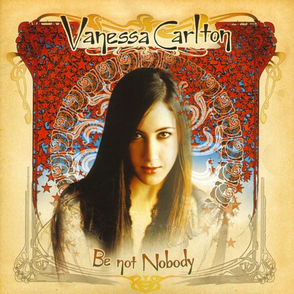 Carlton, Vanessa Be Not Nobody CD
