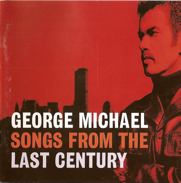 Michael, George Songs From The Last Century