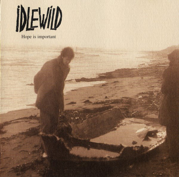 Idlewild Hope Is Important