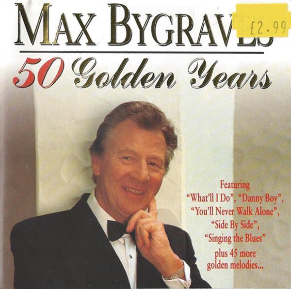 Bygraves, Max 50 Golden Years CD