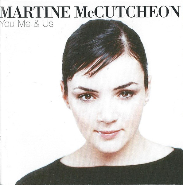 McCutcheon, Martine You Me & Us