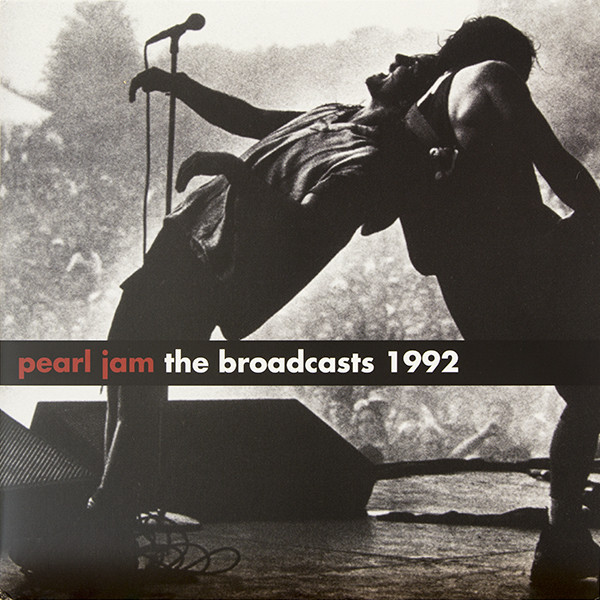 Pearl Jam The Broadcasts 1992