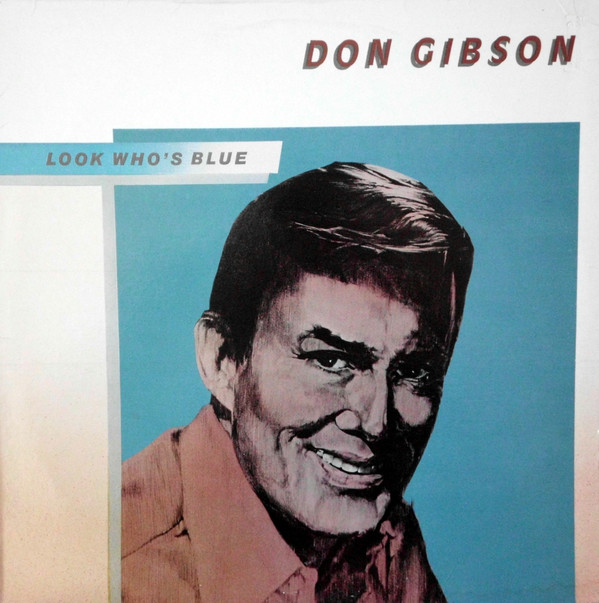 Gibson, Don Look Who's Blue