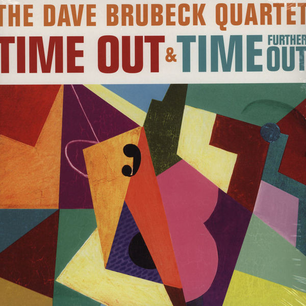 Brubeck, Dave Time Out & Time Gurther Out