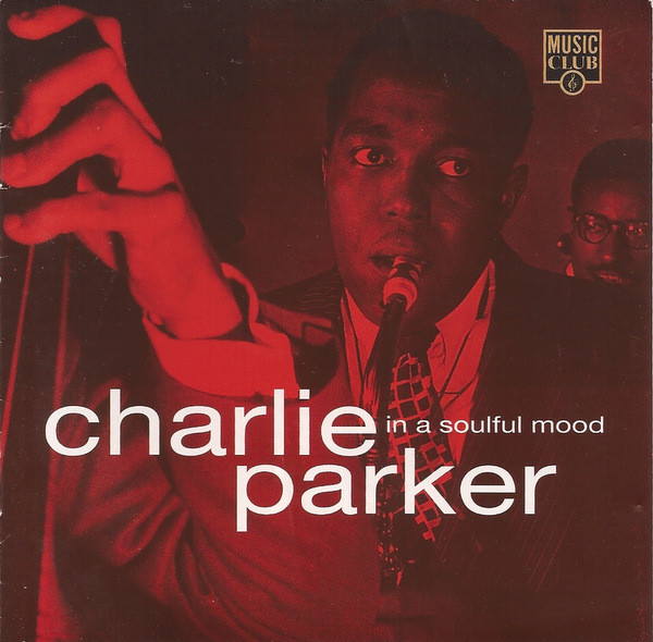 Parker Charlie In A Soulful Mood