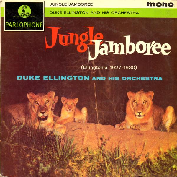 Ellington, Duke Jungle Jamboree (Ellingtonia 1927-1930)