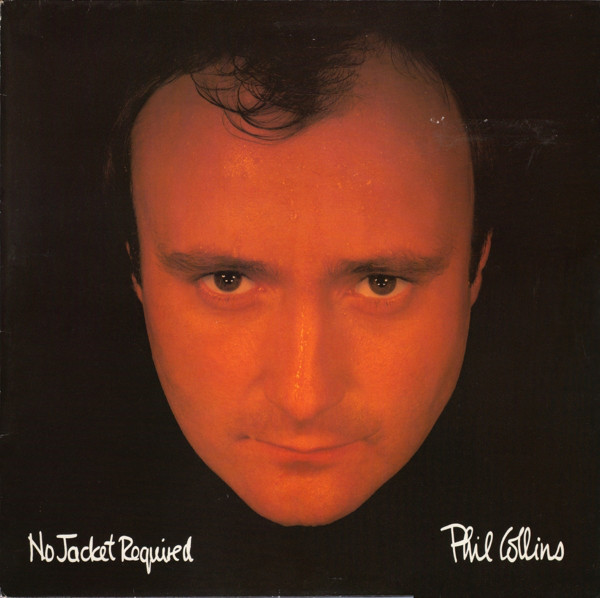 Collins, Phil No Jacket Required