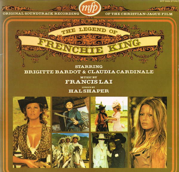 Francis Lai And Hal Shaper The Legend Of Frenchie King (Original Soundtrack Recording)  Vinyl