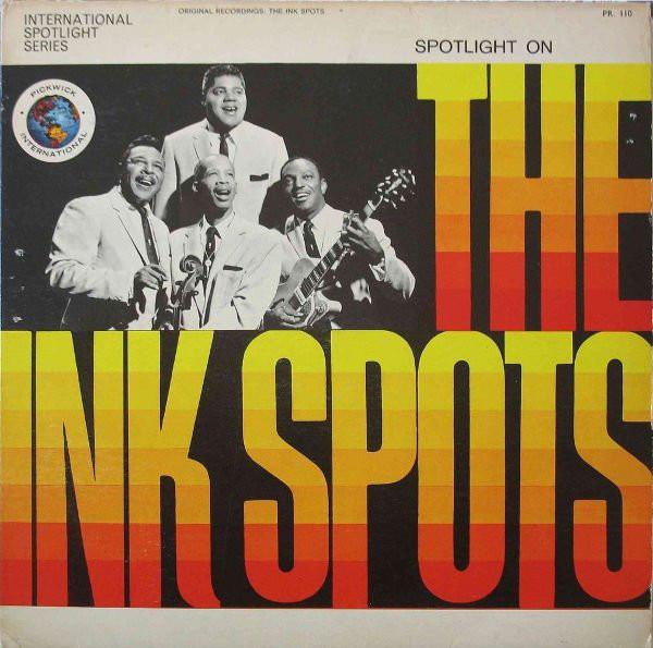 The Ink Spots Spotlight On The Ink Spots