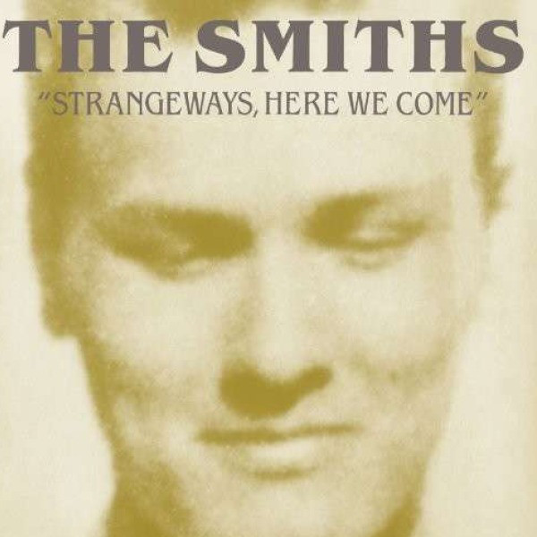 The Smiths Strangeways, Here We Come