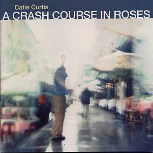 Curtis, Catie A Crash Course In Roses Vinyl