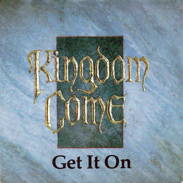 Kingdom Come Get It On Vinyl