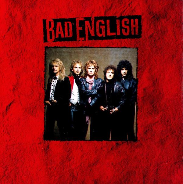 Bad English Bad English