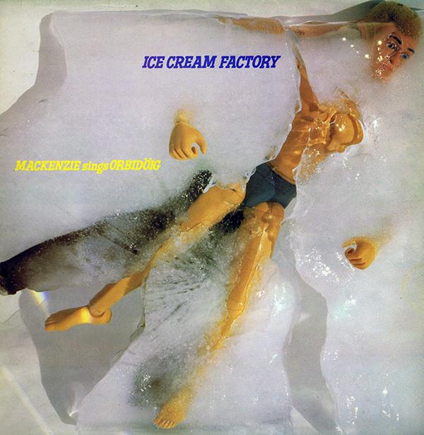 Ice Cream Factory Makenzie Sings Orbidoig
