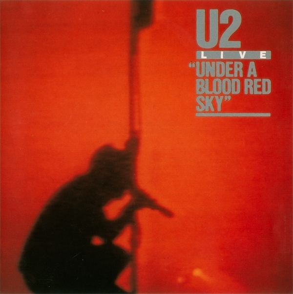 U2 Under A Blood Red Sky Vinyl
