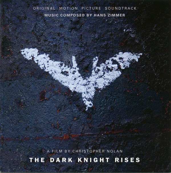 Hans Zimmer The Dark Knight Rises (Original Motion Picture Soundtrack)