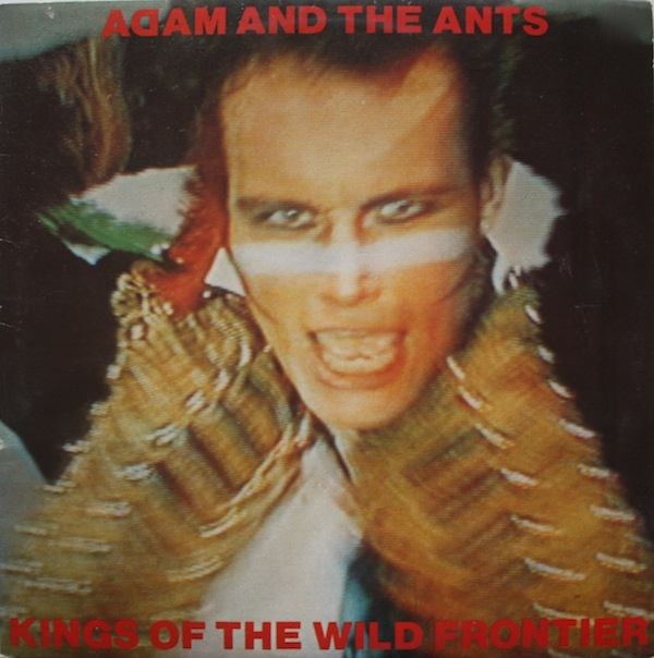 Adam And The Ants Kings Of The Wild Frontier Vinyl