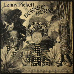 Pickett, Lenny Lenny Pickett With The Borneo Horns