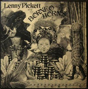 Lenny Pickett With The Borneo Horns Lenny Pickett With The Borneo Horns Vinyl