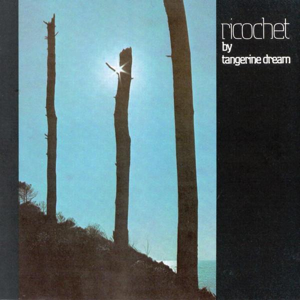 Tangerine Dream Ricochet Vinyl