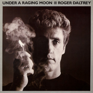 Daltrey, Roger Under A Raging Moon