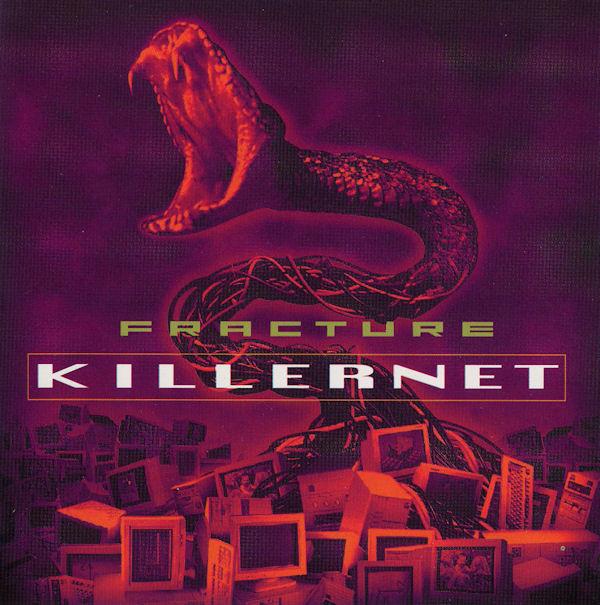 Fracture Killernet