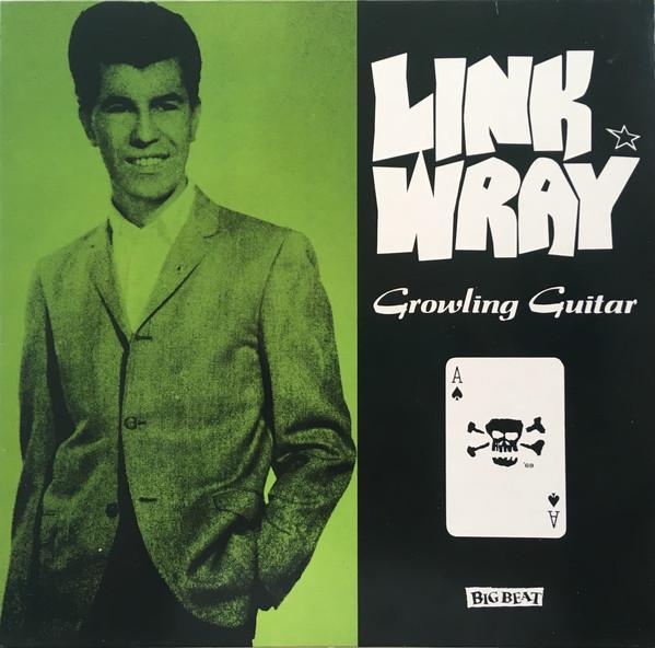 Wray, Link Growling Guitar