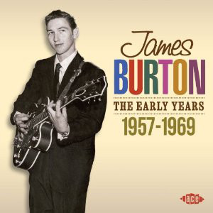 Various James Burton : The Early Years 1956-1969