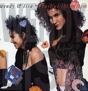 Wendy & Lisa Fruit At The Bottom Vinyl