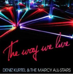 Kurtel, Deniz The Way We Love