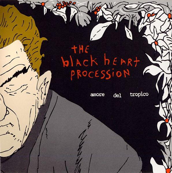The Black Heart Procession Amore Del Tropico