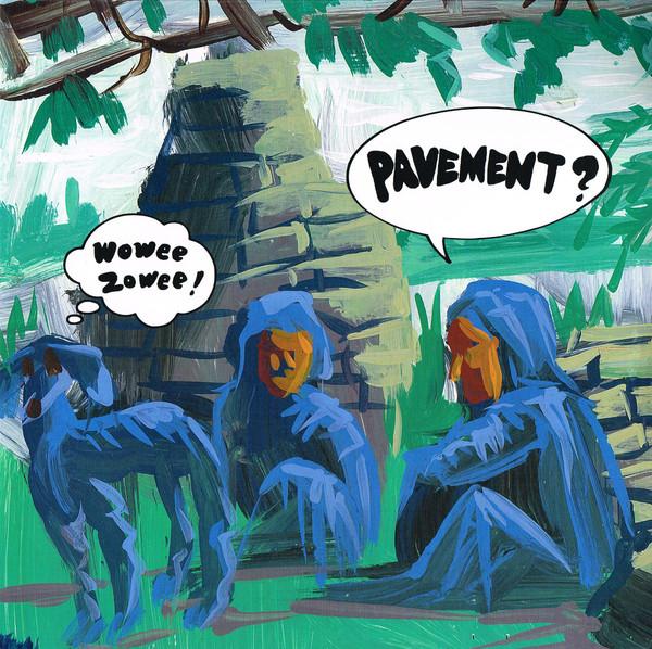 Pavement Wowee Zowee