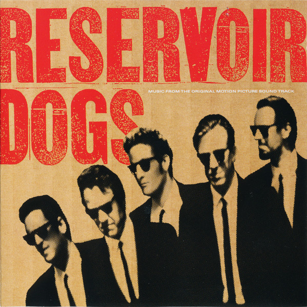 Various Reservoir Dogs (Music From The Original Motion Picture Sound Track)